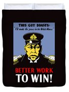 Better Work To Win - Ww2 Duvet Cover
