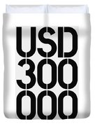Big Money Usd 300 000 Duvet Cover