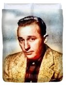 Bing Crosby, Hollywood Legend By John Springfield Duvet Cover