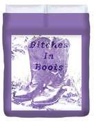 Bitches In Boots Duvet Cover