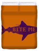 Bite Me Duvet Cover