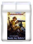 Ammunition  - Bonds Buy Bullets Duvet Cover