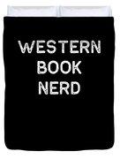 Book Shirt Western Nerd Light Reading Authors Librarian Writer Gift Duvet Cover