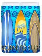 Born To Surf And Tiki Masks Duvet Cover