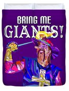 Bring Me Giants Tee Duvet Cover