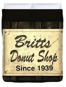 Britt's Donut Shop Sign 3 Duvet Cover