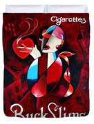 Buck Slims Cigarettes Duvet Cover