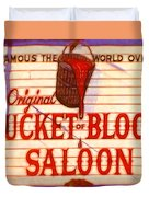 Bucket Of Blood Saloon Duvet Cover