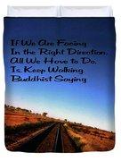 Buddhist Proverb Duvet Cover