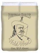 Buffalo Bill's Wild West - American History Duvet Cover