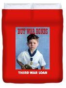 Buy War Bonds -- Third War Loan Duvet Cover