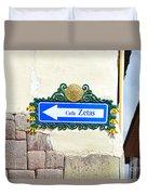 Calle Zetas Sign, Cusco, Peru Duvet Cover