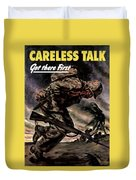 Careless Talk Got There First  Duvet Cover