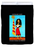 Catalan Lady / La Ramona Duvet Cover