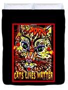 Cats Lives Matter Duvet Cover