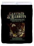 Caverns And Rabbits Duvet Cover