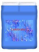 Celebrate 1 Duvet Cover