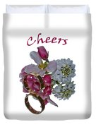 Cheers  A Greeting Card Duvet Cover