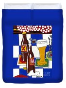 Chichis Y Cervesas Duvet Cover by Rojax Art