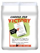 Choose For Victory -- Ww2 Duvet Cover