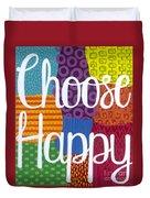 Choose Happy Duvet Cover