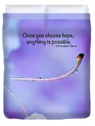 Choose Hope Duvet Cover