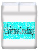 Christmas Greetings Snow Duvet Cover