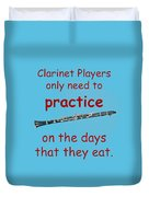 Clarinets Practice When They Eat Duvet Cover