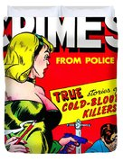 Classic Comic Book Cover - Famous Crimes From Police Files - 0112 Duvet Cover by Wingsdomain Art and Photography