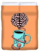 Coffee For The Brain Funny Illustration Duvet Cover