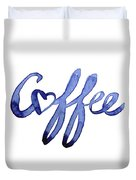 Coffee Love Typography Duvet Cover