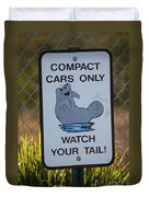 Compact Cars Only Sign Duvet Cover