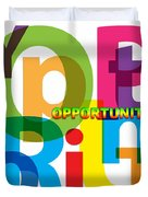 Creative Title - Opportunity Duvet Cover