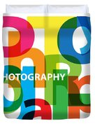 Creative Title - Photography Duvet Cover