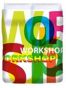 Creative Title - Workshop Duvet Cover