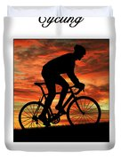 Cycling Pedal For Life Duvet Cover