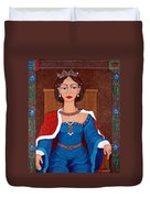 D. Leonor Telles - A Story Of Loves And Hates  A Story Of Power Duvet Cover