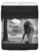 Dance In The Rain Duvet Cover