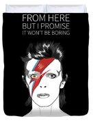 David Bowie Quote Duvet Cover