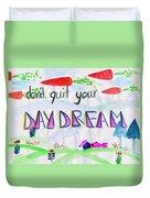 Day Dream Duvet Cover