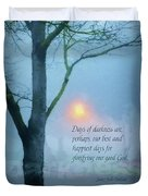 Days Of Darkness Duvet Cover
