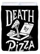 Death Pizza Duvet Cover