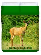 Deer To Me Duvet Cover