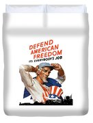 Defend American Freedom It's Everybody's Job Duvet Cover