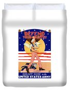 Defend Your Country Enlist Now  Duvet Cover