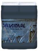 Delusional Duvet Cover