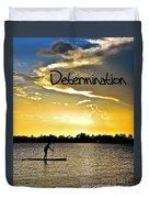 Determination Duvet Cover