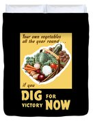 Dig For Victory Now Duvet Cover by War Is Hell Store