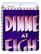 Dinner At Eight Duvet Cover
