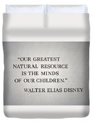 Disney World Our Greatest Natural Resource Signage Duvet Cover